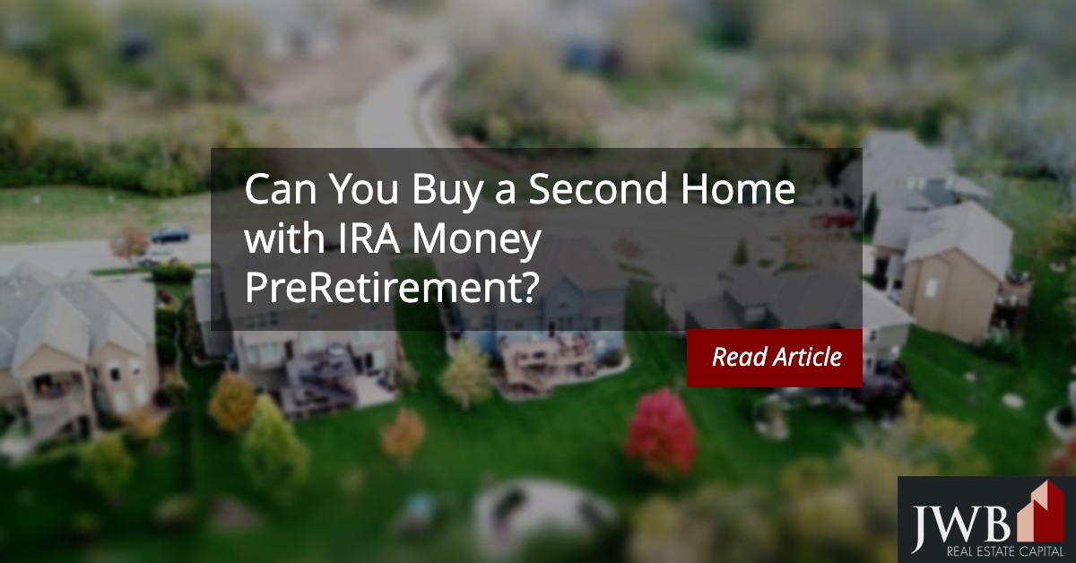 Can You Buy a Second Home with IRA Money PreRetirement?