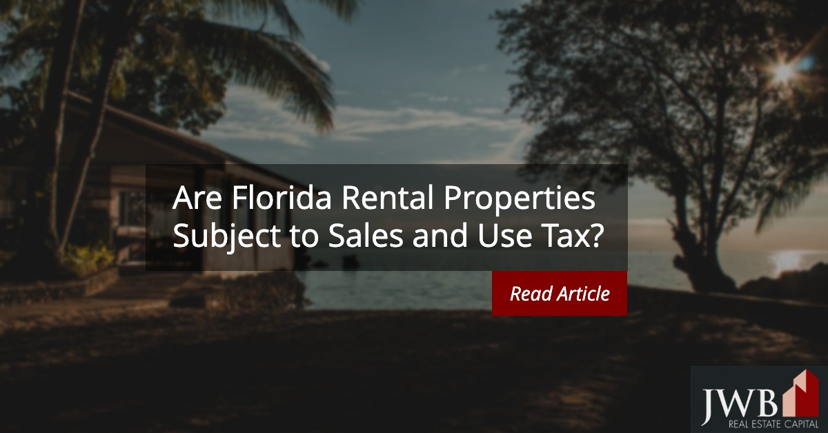 Are Florida Rental Properties Subject to Sales and Use Tax?