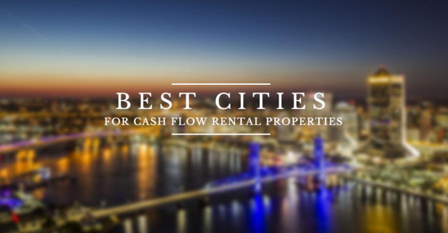 Best Cities for Cash Flow Rental Property in 2016