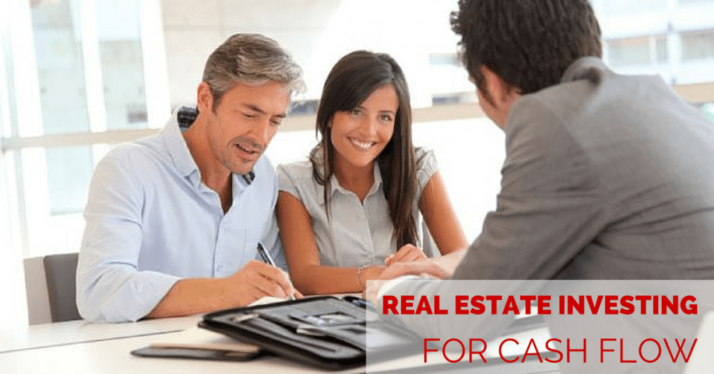 Real Estate Investing for Cash Flow