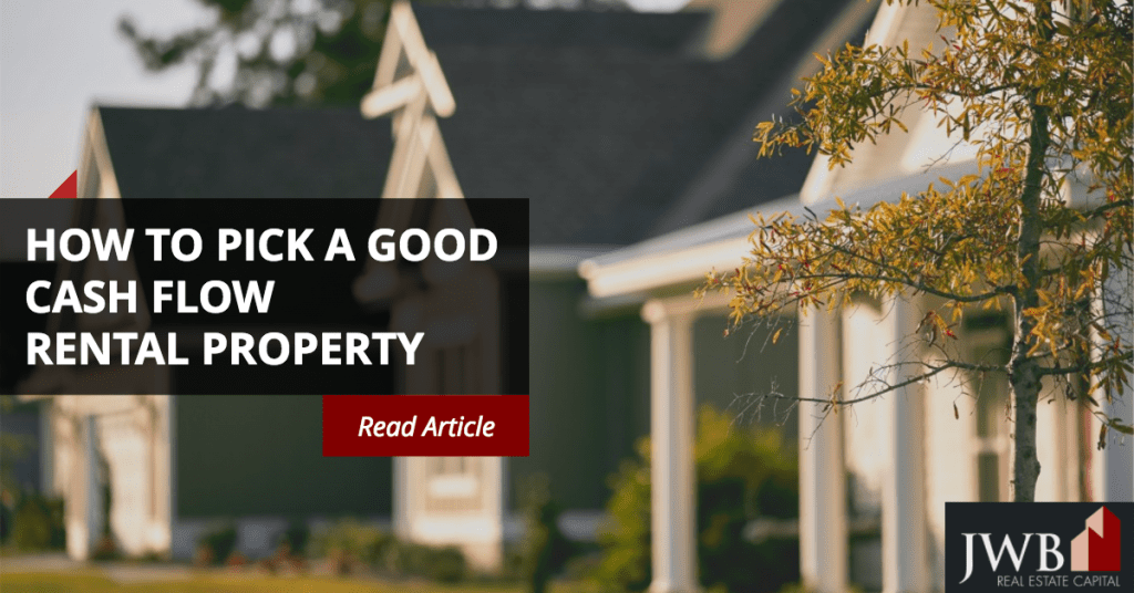 How to Pick a Good Cash Flow Rental Property