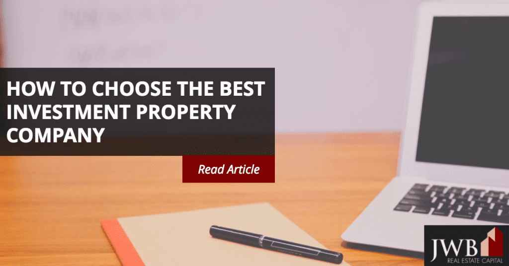 How to Choose the Best Investment Property Company