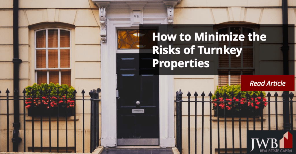 How to Minimize the Risks of Turnkey Properties