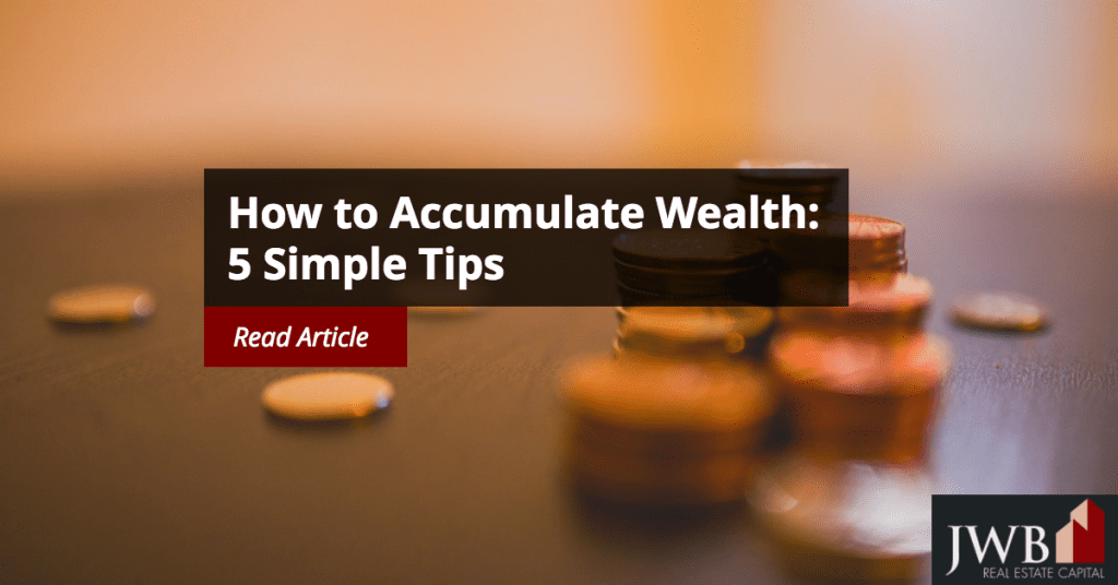 How to Accumulate Wealth