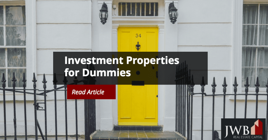 Investment Properties for Dummies