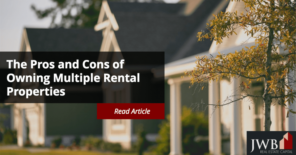 The Pros and Cons of Owning Multiple Rental Properties