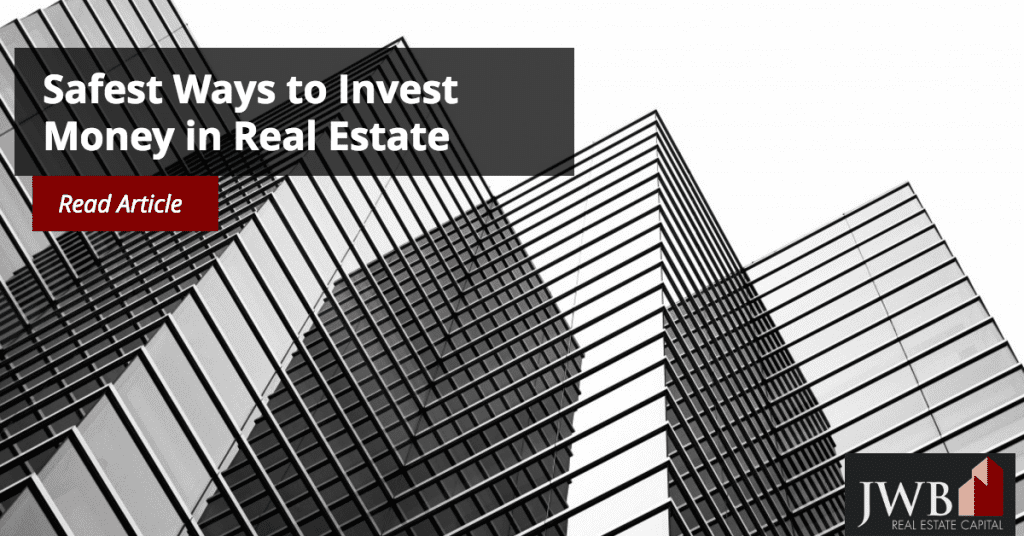 Safest Ways to Invest in Real Estate