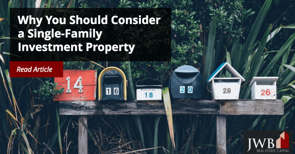 Why You Should Consider a Single Family Investment Property