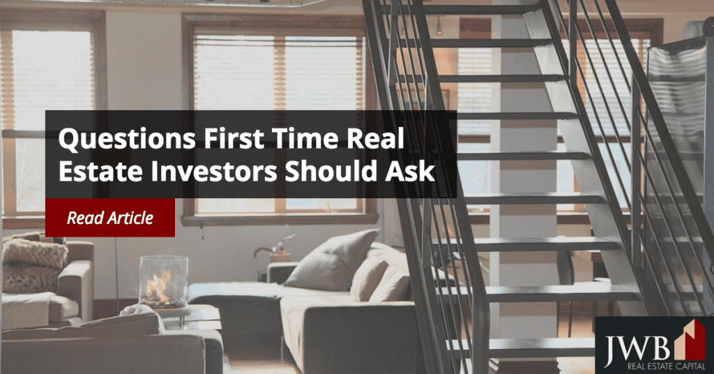 Questions First Time Real Estate Investors Should Ask
