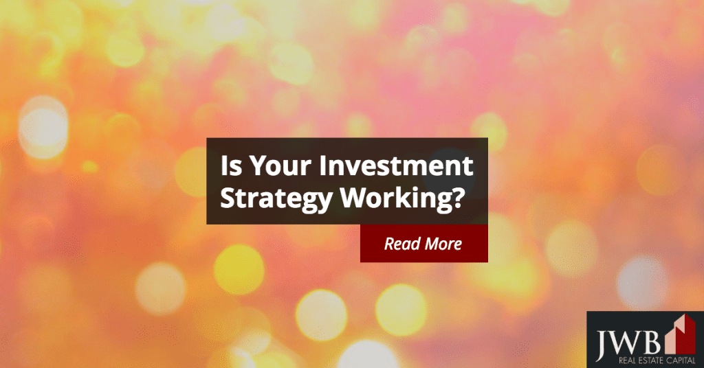 Is Your Investment Strategy Working?
