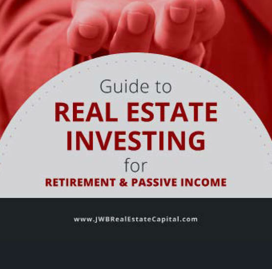 Guide to Real Estate Investing for Retirement and Passive Income: