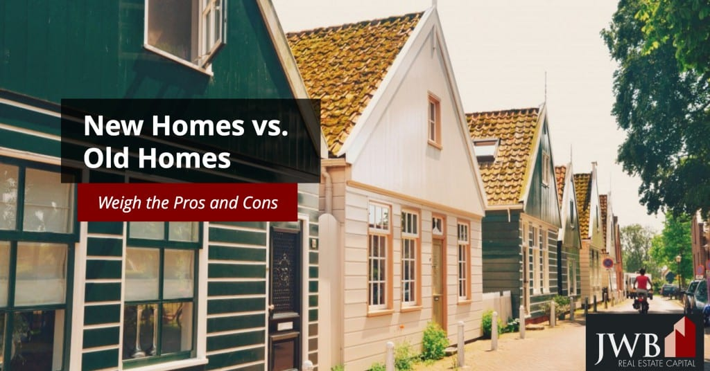 new homes vs old homes