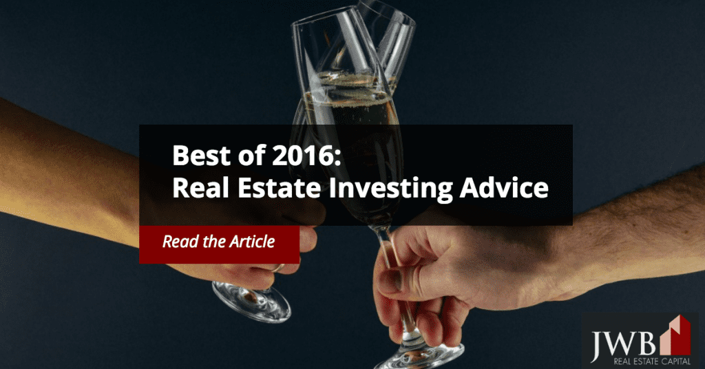 Best of 2016 - Real Estate Investing Advice