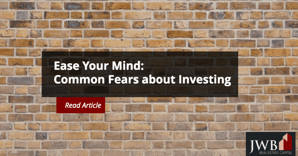 Common Fears about Investing in Real Estate