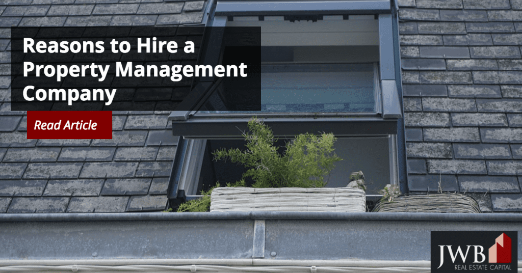 Reasons to Hire a Property Management Company