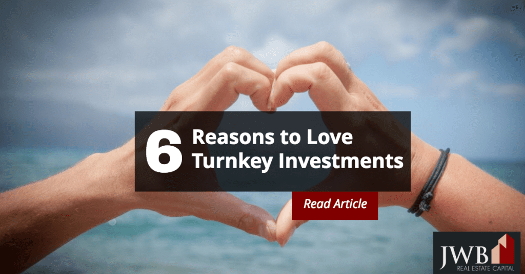 Reasons to Love Turnkey Investments
