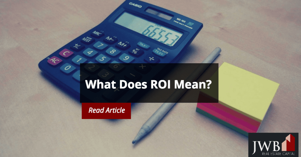 What Does ROI Mean?