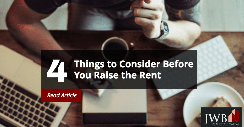 Things to Consider Before Raising the Rent