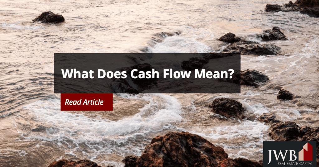 What Does Cash fFlow Mean?