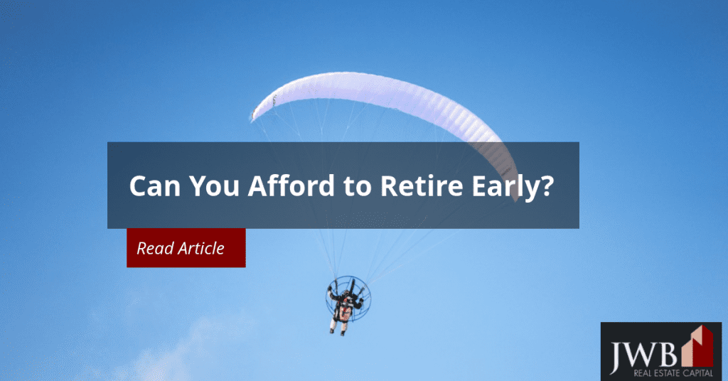 Can You Afford to Retire Early?