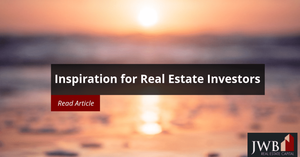Inspiration for Real Estate Investors