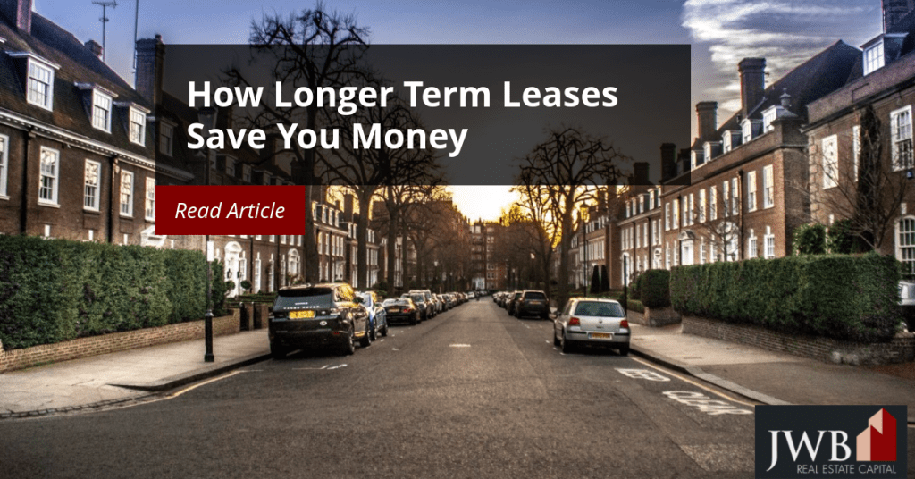How Longer Term Leases Save Investors Money