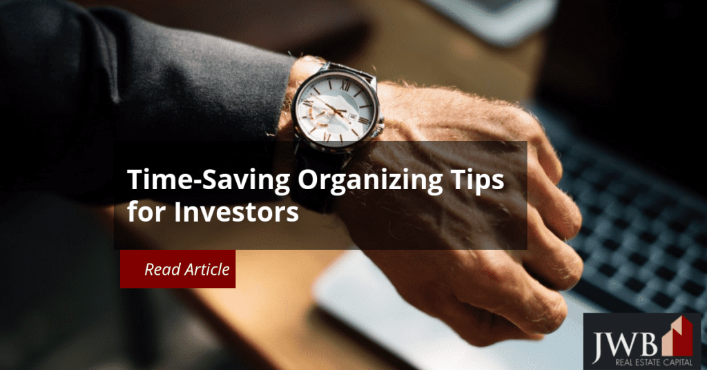 Time-Saving Organizing Tips for Real Estate Investors