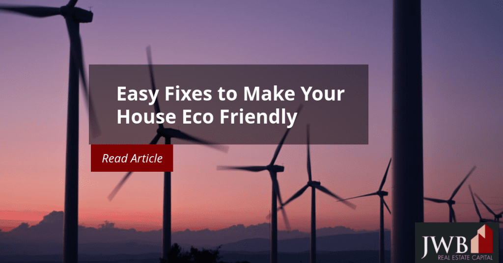 Easy Fixes to Make Your House Eco Friendly