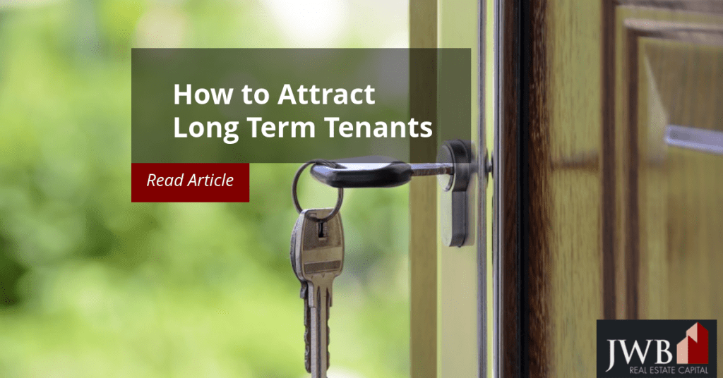 How to Attract Long Term Tenants