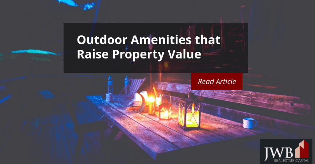 Outdoor Amenities That Raise Property Value