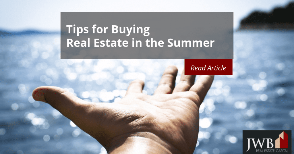 Buying Real Estate in the Summer