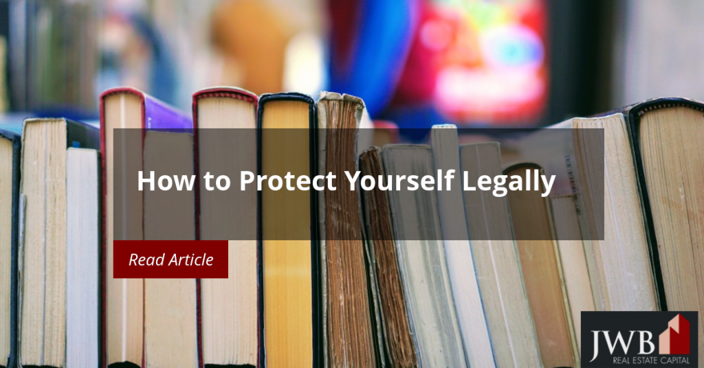 How to Protect Yourself Legally