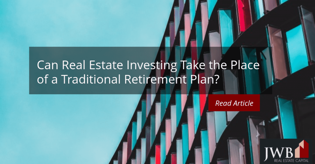 can real estate investing take the place of a traditional retirement plan?