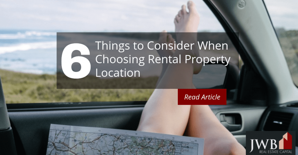 Things to Consider Before Choosing Rental Property Location
