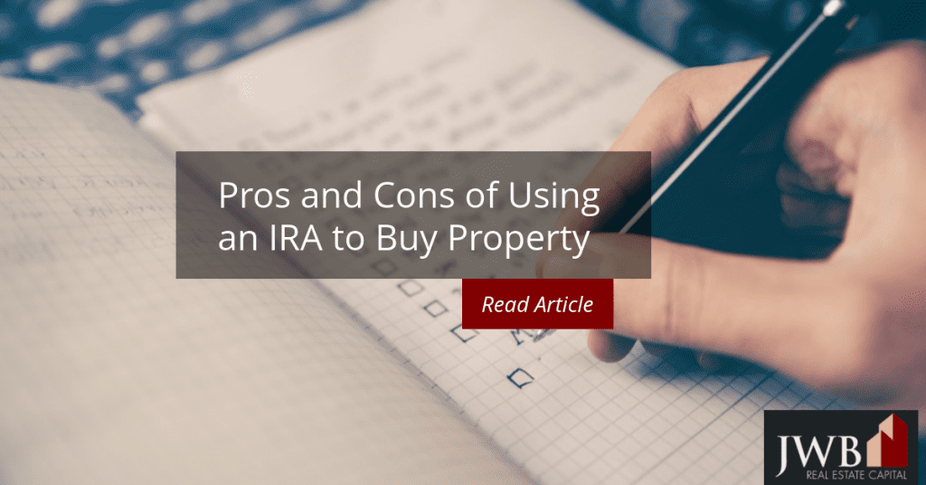 Pros and Cons of Using IRA to Buy Property