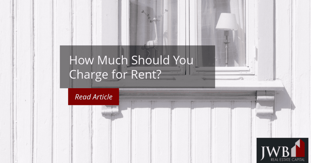 How Much Should You Charge for Rent?