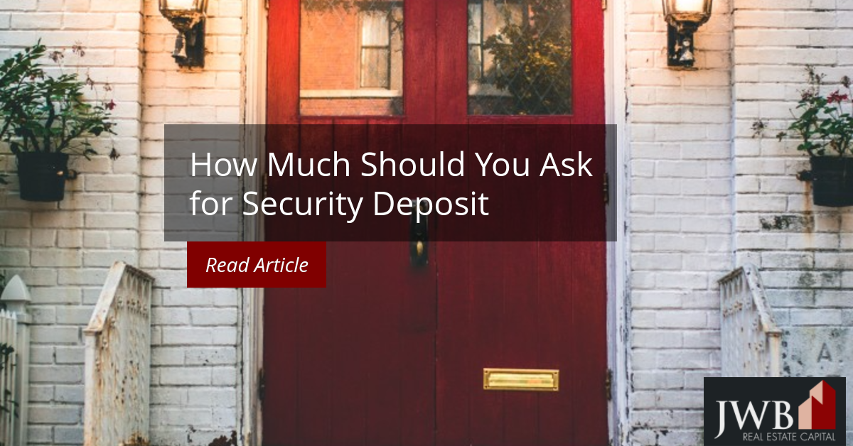 how much to ask for security deposit