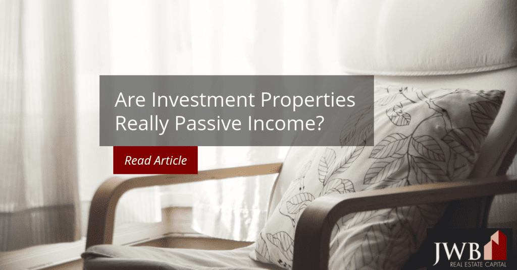 Are Investment Properties Passive Income