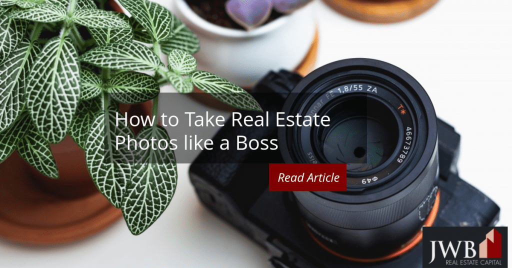 How to Take Real Estate Photos Like a Boss