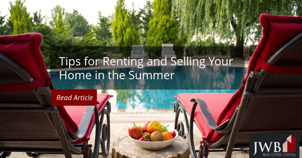 renting your home in the summer