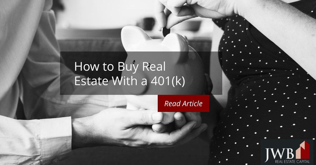 How to Buy Real Estate With a 401(k)