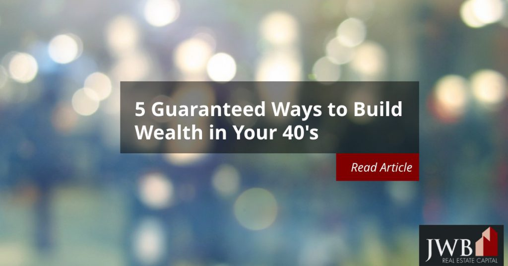 How to Build Wealth in Your 40s
