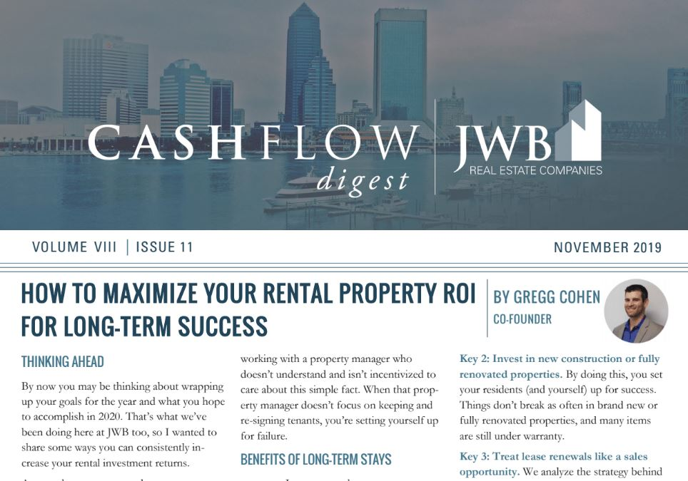 JWB Cash Flow Digest November 2019 - How to maximize your rental property returns