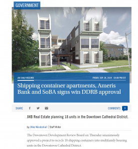 The Jacksonville Downtown Development Review Board approved JWB Real Estate's plans to develop shipping container apartment housing.