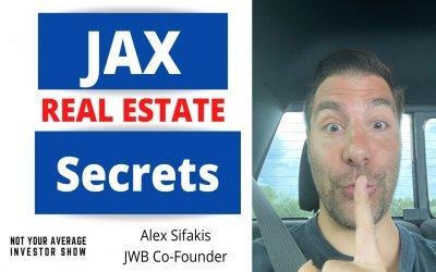 Jacksonville Real Estate Insider Info w/ JWB's Alex Sifakis