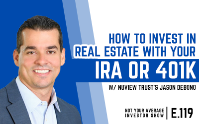 How To Invest In Real Estate With A Self-Directed IRA