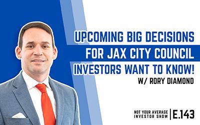 Downtown Development With JAX City Council Thrills Investors