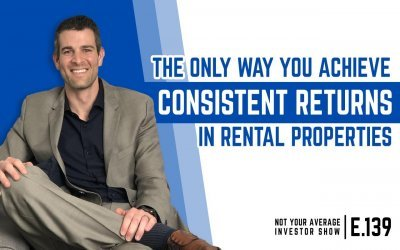 The Best Way To Achieve Consistent Returns In Rental Properties